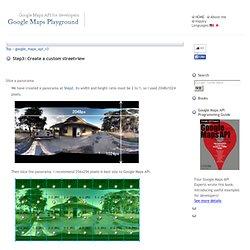 The way of creating custom streetview. - Google Maps Playground