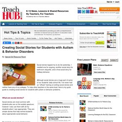Creating Social Stories for Students with Autism & Behavior Disorders