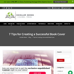 7 Tips for Creating a Successful Book Cover