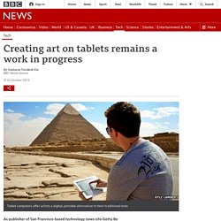 Creating art on tablets remains a work in progress