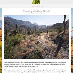 Creating the Baja Divide