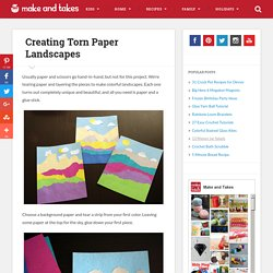 Creating Torn Paper Landscapes