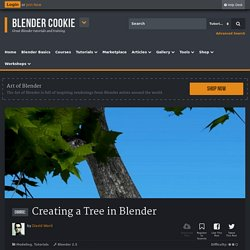 Creating a Tree in Blender - Blender Cookie