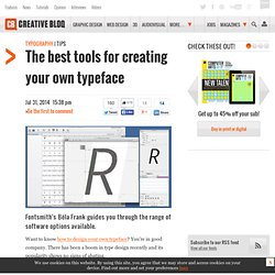 The best tools for creating your own typeface