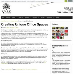 Things to consider when creating unique office space by ValeOfficeInteriors