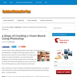 4 Steps of Creating a Vision Board Using Photoshop