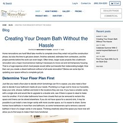 Creating Your Dream Bath Without the Hassle