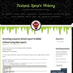 Creating a master detail report in SSRS without using Sub report.