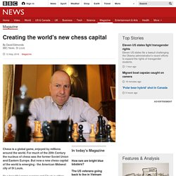Creating the world's new chess capital