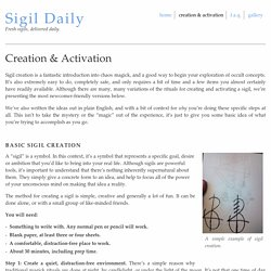 Creation & Activation / Sigil Daily