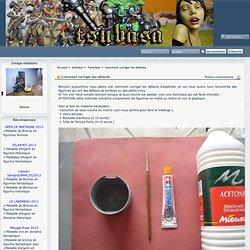 Tsubasa création : Articles - Comment corriger les défauts