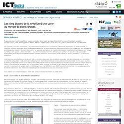 Les cinq étapes de la création d'une carte au moyen de petits drones / Dossiers / Accueil - ICT Update, a current awareness bulletin for ACP agriculture