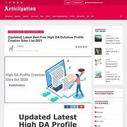 Updated High DA Profile Creation Sites list 2021