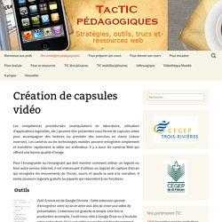 Création de capsules vidéo