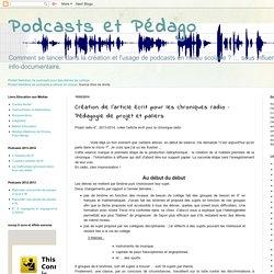 Création de l'article écrit pour les chroniques radio : Pédagogie de projet et paliers