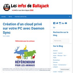 Création d'un cloud privé sur votre PC avec Daemon Sync