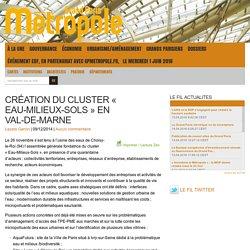 Création du cluster « Eau-Milieux-Sols » en Val-de-Marne