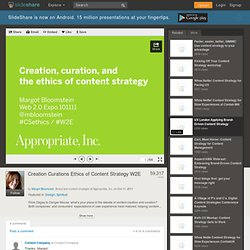 Creation Curations Ethics of Content Strategy W2E