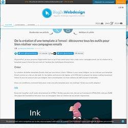 De la création d'une template à l'envoi : découvrez tous les outils pour bien réaliser vos campagnes emails