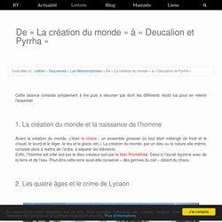 De «La création du monde» à «Deucalion et Pyrrha»