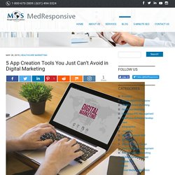 5 App Creation Tools You Just Can't Avoid in Digital Marketing