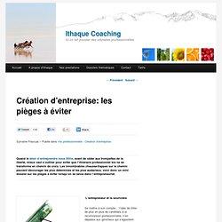Création d'entreprise: les pièges à éviter