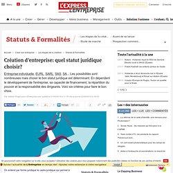 Création d'entreprise: quel statut juridique choisir?