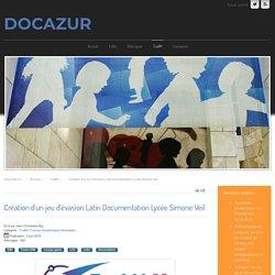 Création d'un jeu d'évasion Latin Documentation Lycée Simone Veil