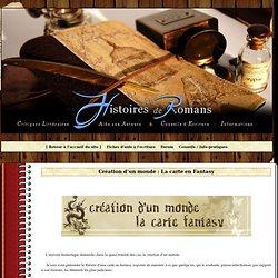 Création d'un monde : La carte en Fantasy - Histoires de Romans