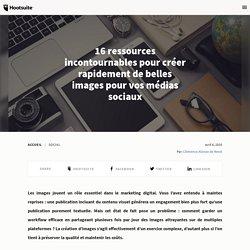 15 sites de création d'images pour vos médias sociaux