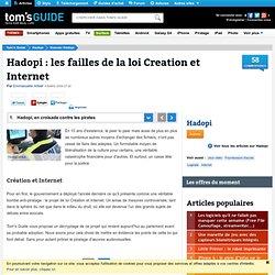 Hadopi : les failles de la loi Creation et Internet : Hadopi, en