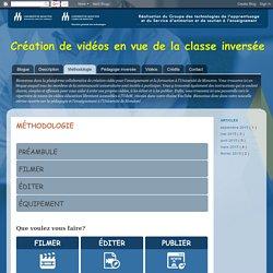 Création de vidéos en vue de la classe inversée: Méthodologie