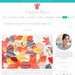 Création d'automne en papier japonais - Papier Japonais Adeline Klam créations