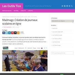Madmagz. Création de journaux scolaires en ligne