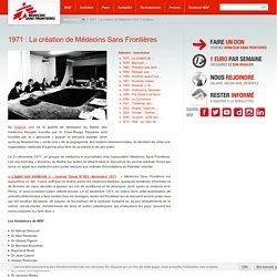 1971 : La création de Médecins Sans Frontières