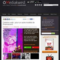 Création web : pour un autre modèle de financement