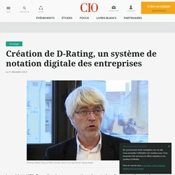 Création de D-Rating, un système de notation digitale des entreprises