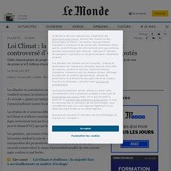 Loi Climat: la création d'un nouveau délit controversé d'«écocide» votée par les députés