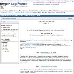Arrêté du 26 mars 2019 portant création du label « numérique inclusif »