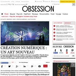 Création numérique : un art nouveau - 5 mars 2012