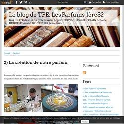 2) La création de notre parfum. - Le blog de TPE: Les Parfums 1èreS2