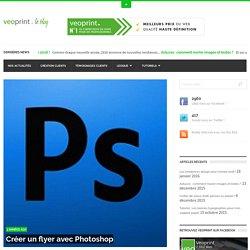 Création d'un flyer sous Photoshop - veoprint le blog