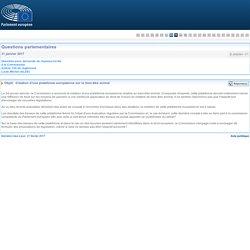 PARLEMENT EUROPEEN - Réponse à question E-000591-17 Création d'une plateforme européenne sur le bien-être animal