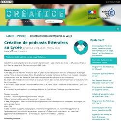Création de podcasts littéraires au Lycée - Créatice