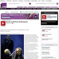 Hamlet de William Shakespeare, en direct et en public du studio 105 de la maison de la Radio - Création Radiophonique