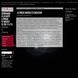 Le PRÉAC Im@ge et création - Séminaire à la Gaîté Lyrique et WebTV le 28/11/13