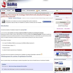 Création d'un serveur de stockage NAS (Network Attached Storage) à partir d'un vieux PC - Internet & Réseaux