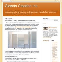Closets Creation Inc.: Buy Ultimate Custom Made Closets in Philadelphia