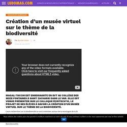 Création d'un musée virtuel sur le thème de la biodiversité
