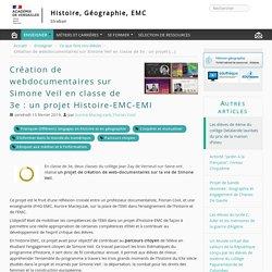 Création de webdocumentaires sur Simone Veil en classe de 3e : un projet Histoire-EMC-EMI